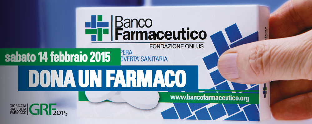 Sabato 14 febbraio 2015 giornata del BANCO FARMACEUTICO